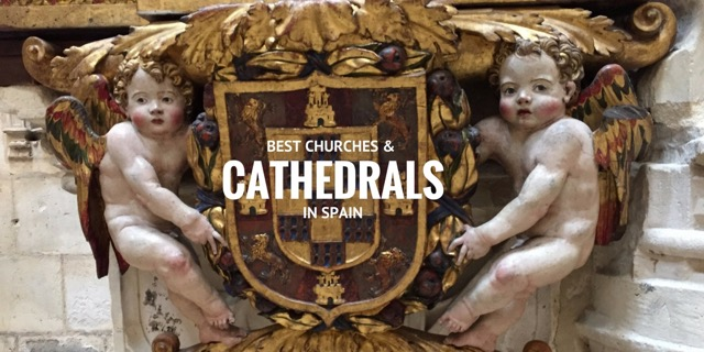 Unesco Churches Monasteries Chapels Spain Spanish Best Cathedrals In