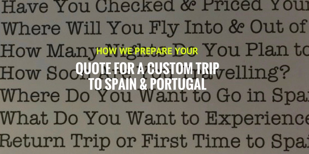travel itinerary pricing quote RFQ holiday Spain Portugal