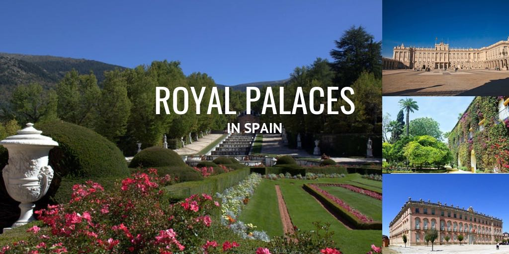 royal palaces in Spain