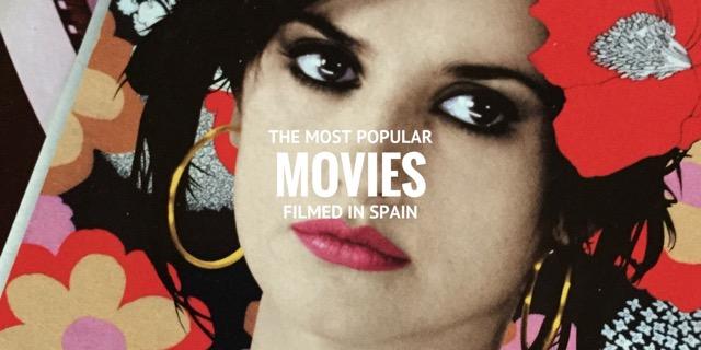 movies filmed in Spain