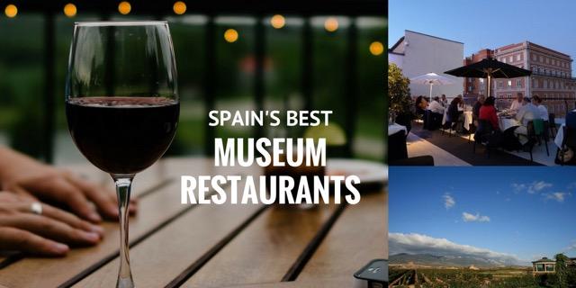best museum restaurants in Spain